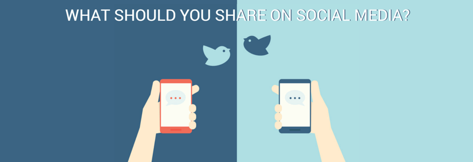 What to Share on Social Media